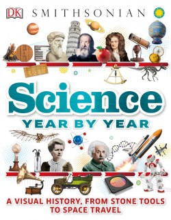 《科学年历:从石器到太空旅行的视觉历史》原名《Science Year by Year: A Visual History, From Stone Tools to Space Travel》DK【文